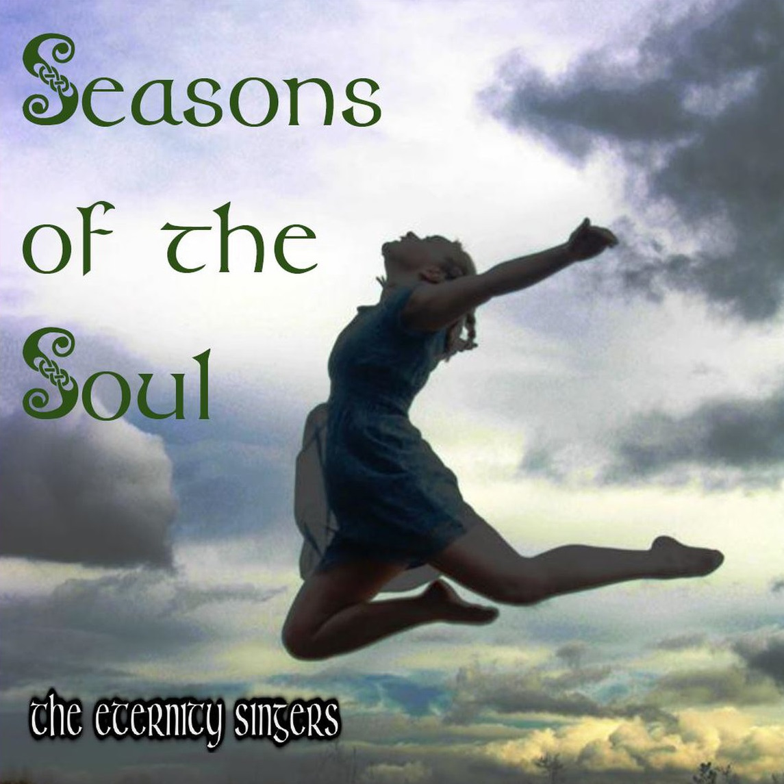 Seasons Of The Soul Music Compilation by The Eternity Singers
